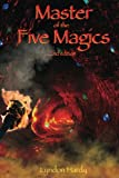 img - for Master of the Five Magics, 2nd edition (Magic by the Numbers) (Volume 1) book / textbook / text book