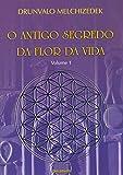 capa de O Antigo Segredo da Flor da Vida - Volume 1