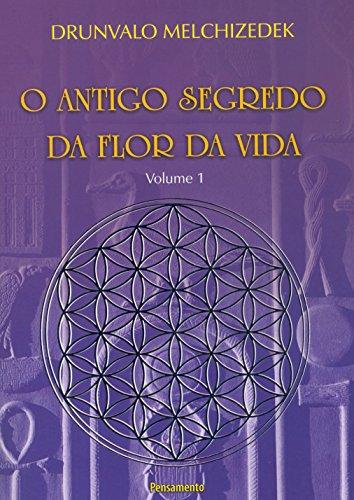 O Antigo Segredo da Flor Da Vida Vol. 01: Volume 1