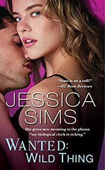 Wanted: Wild Thing (Midnight Liaisons Book 4) by [Sims, Jessica]
