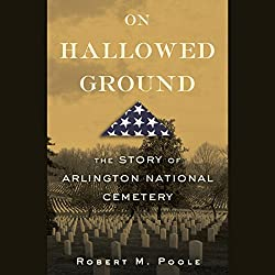 An interview with Robert M. Poole, author of On Hallowed Ground