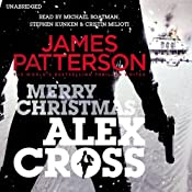 Merry Christmas, Alex Cross: Alex Cross, Book 19 | James Patterson