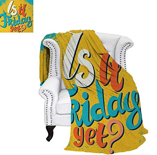 - Custom Design Cozy Flannel Blanket is It Friday Yet Funny Question Business People Weekend Holiday Lightweight Blanket 90