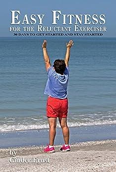 Fitness Reluctant Exerciser Cinder Ernst ebook