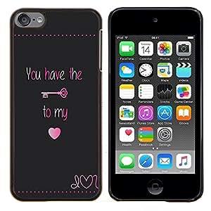 EJOOY---Cubierta de la caja de protección para la piel dura ** Apple iPod Touch 6 6th Touch6 ** --Tener Clave Mi corazón bloquear texto de San Valentín