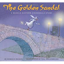 The Golden Sandal: A Middle Eastern Cinderella Story