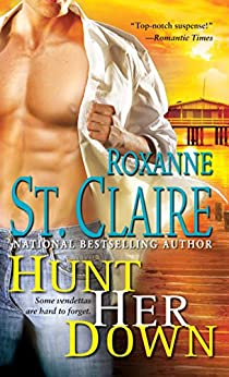 Hunt Her Down (The Bullet Catchers Book 7) by [St. Claire, Roxanne]