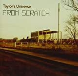 From Scratch by Taylor's Universe (2014-08-03)