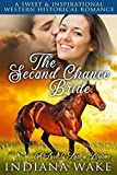 #8: The Second Chance Bride: A Love to Last a Lifetime