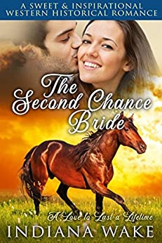 The Second Chance Bride: A Love to Last a Lifetime