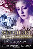 Witchery, Christopher Golden and Amber Benson, 0345471318