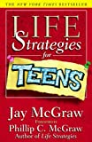 Life Strategies for Teens, Jay McGraw, 0613584856