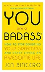 YOU ARE A BADASS IS THE SELF-HELP BOOK FOR PEOPLE WHO DESPERATELY WANT TO IMPROVE THEIR LIVES BUT DON'T WANT TO GET BUSTED DOING IT.  In this refreshingly entertaining how-to guide, bestselling author and world-traveling success coac...
