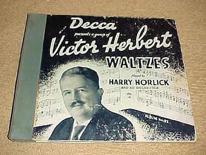 Harry Horlick, Victor Herbert - Victor Herbert Waltzes