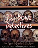 The Bone Detectives, Donna M. Jackson, 0316829358
