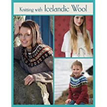 Knitting with Icelandic Wool by Vedis Jonsdottir (2013-01-08)
