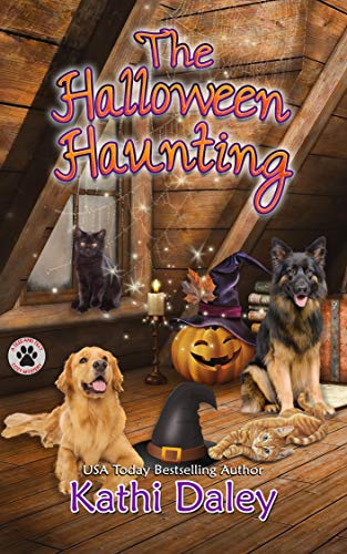 The Halloween Haunting: A Cozy Mystery (A Tess and Tilly Cozy Mystery Book 7) by [Daley, Kathi]