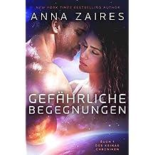 Gefährliche Begegnungen (Buch 1 der Krinar Chroniken) (German Edition)
