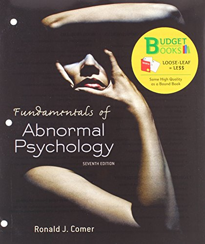 Fundamentals of Abnormal Psychology (Loose Leaf) & Student Workbook