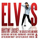 Elvis Presley: Bustin' Loose! the Greatest Hits and More (Audio CD)