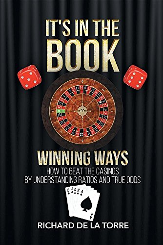 It's in the Book: Winning Ways - How to Beat the Casinos (Best Table Game To Win At Casino)