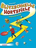 img - for Blitzschnelle Hortspiele by Andrea Erkert (2015-01-15) book / textbook / text book