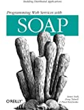 img - for Programming Web Services With SOAP by James Snell (2001-12-30) book / textbook / text book