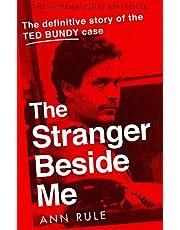 Rule, A: Stranger Beside Me: The Inside Story of Serial Killer Ted Bundy (New Edition)