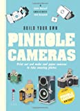 Build Your Own Pinhole Camera, Quinnell Justin, 178157992X