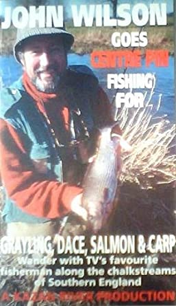 John Wilson Goes Centre Fishing Fishing For - Grayling, Dace
