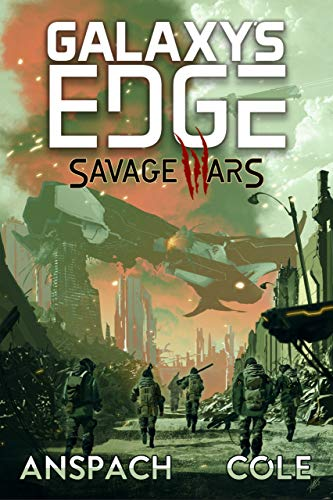 Galaxy's Edge: Savage Wars