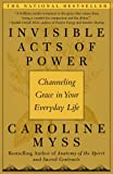 Invisible Acts of Power: Channeling Grace in Your Everyday Life, Books Central
