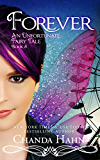 Forever (An Unfortunate Fairy Tale Book 5)