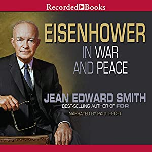 Eisenhower in War and Peace Audiobook