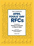 img - for The Complete April Fools' Day Rfcs book / textbook / text book