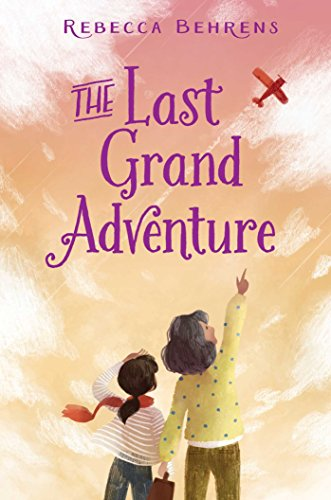 The Last Grand Adventure by [Behrens, Rebecca]