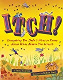 #9: Itch!: Everything You Didn't Want to Know About What Makes You Scratch