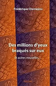 Des millions d'yeux braqués sur eux par Frédérique Chamayou
