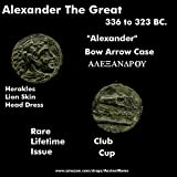 336 GR ALEXANDER THE GREAT His Name. Club. Bow Case. Cup. Rare Lifetime Issue. Ancient Greek Coin. Æ Bronze Fine