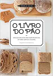 O Livro do Pão: Amazon.es: Ângela Silva: Libros en idiomas extranjeros