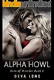 BBW Billionaire Shifter Werewolf Romance: Alpha Howl (Sons of Thunder MC Book 2)