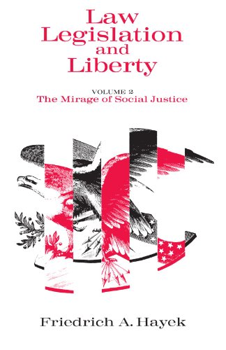 Book cover from Law, Legislation and Liberty, Volume 2: The Mirage of Social Justice by F. A. Hayek