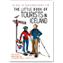 The Little Book of Tourists in Iceland: Tips, tricks, and what the Icelanders really think of you