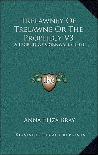 trelawney of trelawne or the prophecy v3 a legend of cornwall 1837
