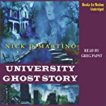University Ghost Story | Nick DiMartino