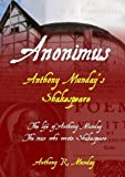 img - for Anonimus: Anthony Munday's Shakespeare book / textbook / text book