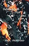 Dominions of Sin, Paul Preston, 142510536X