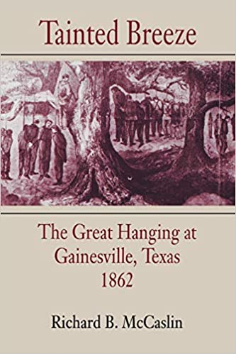 The Great Hanging at Gainesville (Illustrated)