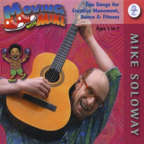 - Moving With Mike, Vol. 2 - Early Childhood Music For Exercise, Dance, Motion, Creative Movement (Ages 3-7)