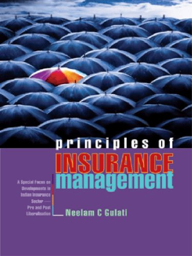 Principles of Insurance Management: A Special Focus on Developments in Indian Insurance Sector — Pre and Post Liberalisation